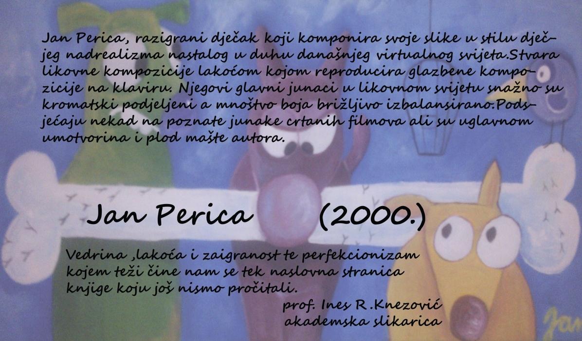 """SLIKARSKA IZLOŽBA """"JAN PERICA"""""""