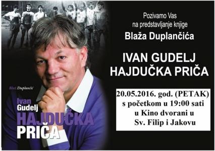 Predstavljanje knjige IVAN GUDELJ - HAJDUČKA PRIČA